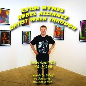 Evan Hynes: Rebel Alliance @ Tierra del Sol Gallery